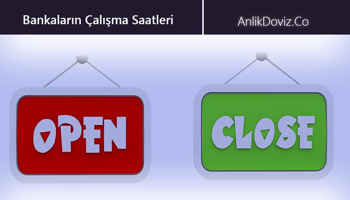 bankaların açılış ve kapanış saatleri, bankalar kaça kadar açık