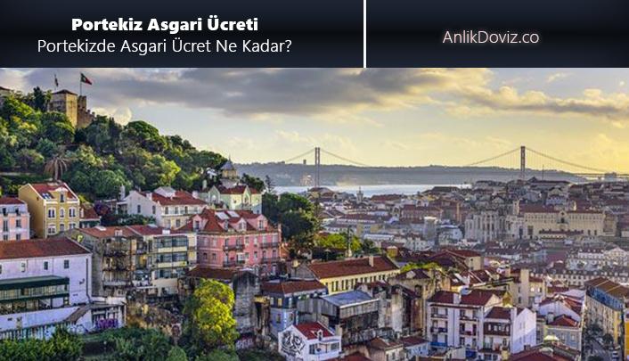 Portekizde asgari ücret ne kadar